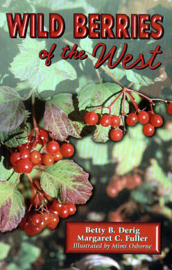 Wild Berries of the West by Margaret Fuller and Betty Derig